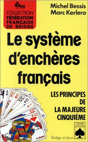 Le système d'enchères français. Le principe de la Majeure