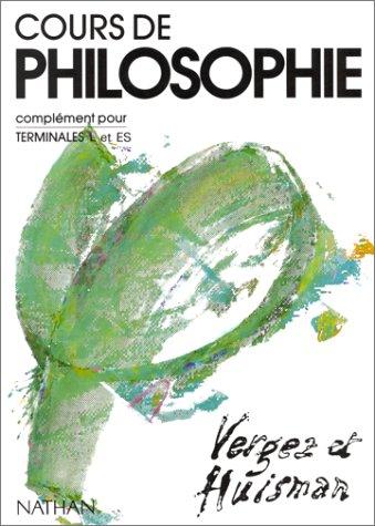 Cours de philosophie, terminale L, élève, tome 2. Complément pour terminale L par Vergez