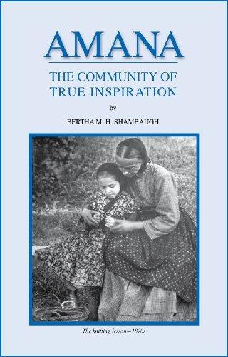 amana-the-community-of-true-inspiration-by-bertha-m-h-shambaugh-2010-06-11