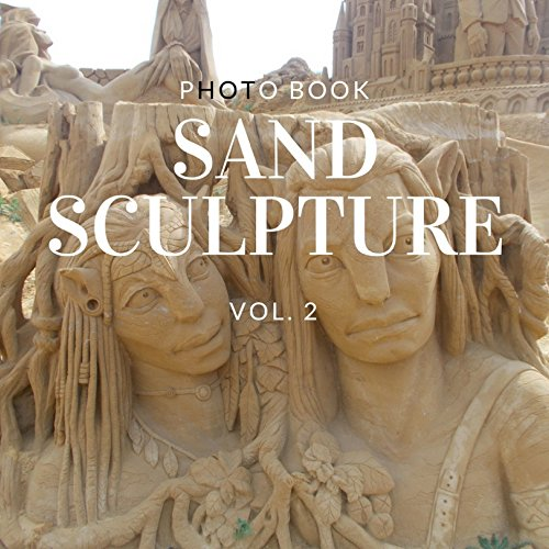 Sand Sculpture: Photo book Collection Vol.2 (Cool Sculpture) (English Edition)
