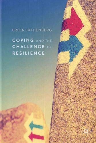 Coping and the Challenge of Resilience par Erica Frydenberg