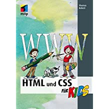 HTML und CSS (mitp...für Kids) (mitp für Kids)