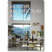 Modern Architecture A-Z (Bibliotheca Universalis)