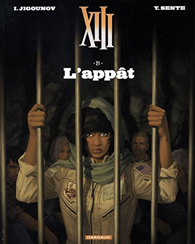 XIII - Nouvelle collection - tome 21 - L'Appât