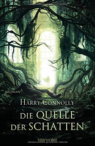 Connolly, Harry: Die Quelle der Schatten