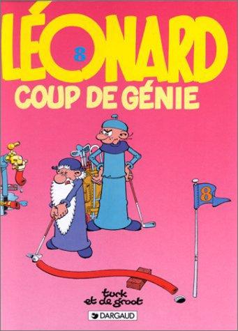 Les indispensables à 31F : Léonard, tome 8 : Coup de génie
