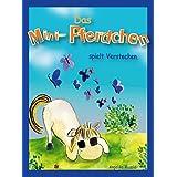 Das Mini-Pferdchen spielt Verstecken: - ein buntes Bilderbuch für Kinder ab zwei Jahren (Musold.minis)