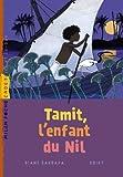 Tamit, l'enfant du Nil / Diane Barbara | Barbara, Diane. Auteur