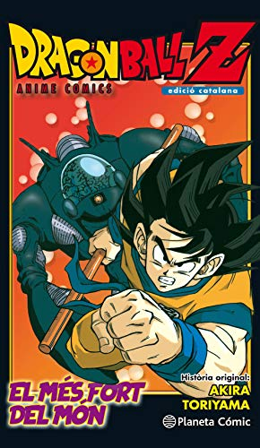 Dragon Ball  Z Anime Comic. L'home més fort del món (Manga Shonen)