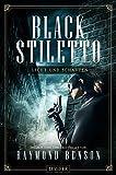 BLACK STILETTO 2: LICHT UND SCHATTEN: Thriller
