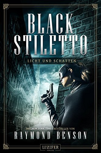 LICHT UND SCHATTEN (Black Stiletto 2): Thriller
