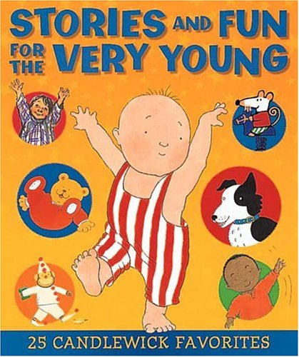 Stories and Fun for the Very Young