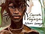 Carnets de voyage de Titouan Lamazou