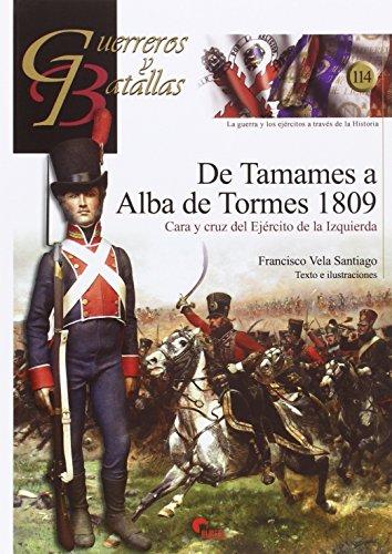 De Tamames a Alba de Tormes 1809 (Guerreros y Batallas)