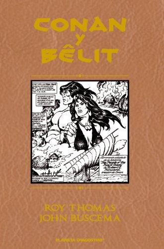 Descargar Libro Conan & Belit (Integral) (Conan y Belit) de John Buscema