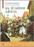 El Hombre Abeja (piñata) (Colección Piñata) - 9788431692643