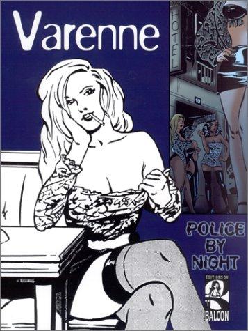 Police By Night, tome 1 par Alex Varenne