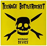 Teenage Bottlerocket: Warning Device (Audio CD)
