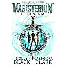 Magisterium: The Iron Trial (Magisterium Series)