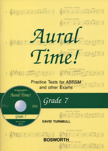 David Turnbull: Aural Time] Practice Tests - Grade 7 (Book/CD): Practice Tests for ABRSM and Other Exams