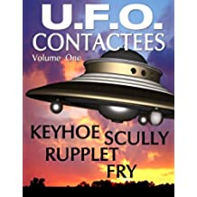 U.F.O. CONTACTEES and REPORTS (English Edition)