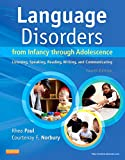 Language Disorders from Infancy through Adolescence: Listening, Speaking, Reading, Writing and Communicating