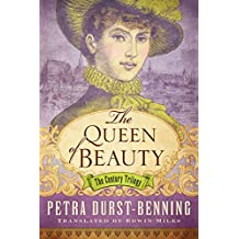 The Queen of Beauty (The Century Trilogy Book 3) (English Edition)