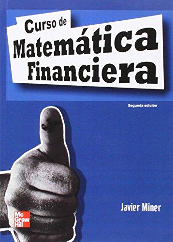 CURSO DE MATEMATICA FINANCIERA. 2 EDC.