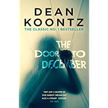 The Door to December: A terrifying novel of secrets and danger