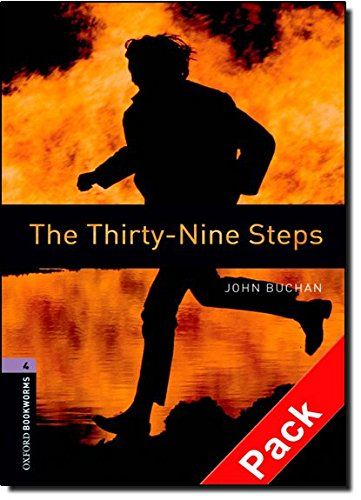 Oxford Bookworms Library: Oxford BookwormsL 4 Thirty-nine steps cd Pack ED 08: 1400 Headwords