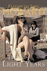The Light Years: v. 1 (Cazalet Chronicles) by Elizabeth Jane Howard (2001-06-22)