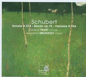 Sonate d.574/Rondo Op.70/Fant.d.934
