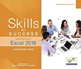 Skills for Success with Microsoft Excel 2016 Comprehensive (Skills for Success for Office 2016 Series) by Margo Chaney (2016-05-12)