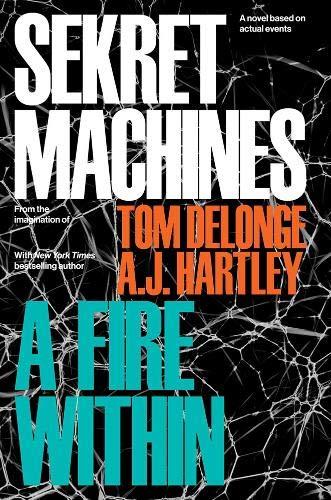 Sekret Machines 2. A Fire Wit por Tom Delonge