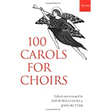 100 Carols for Choirs: Paperback (. . . for Choirs Collections)