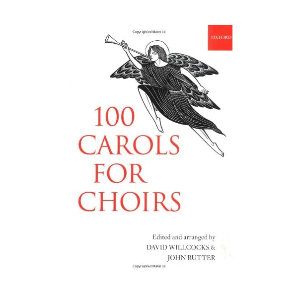100 Carols for Choirs (. . . for Choirs Collections) 510NemXXWtL