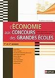 L'économie aux concours des grandes écoles : Analyse économique et historique des sociétés contemporaines (5ème édition)...