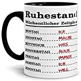 Tassendruck Geschenk-Tasse zum Ruhestand mit Wochenplan/Rente / Rentner/Pension / Abschieds-Geschenk/Innen & Henkel Schwarz