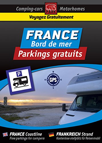 Descargar Libro CAMPING CAR : Guide FRANCE Bord de Mer - Parkings Gratuits: COLLECTION NOIRE