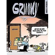 Grimmy, tome 10 : Qu'est-ce que vous avez de plus pourri ?