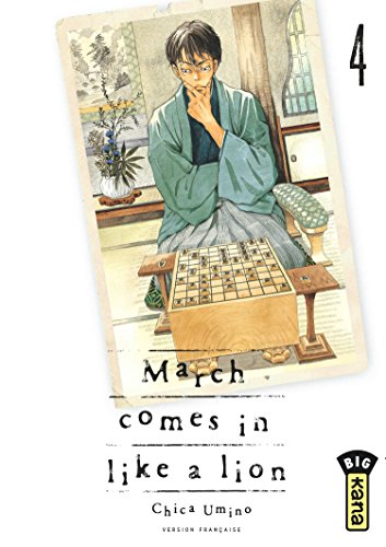 March comes in like a lion, tome 4