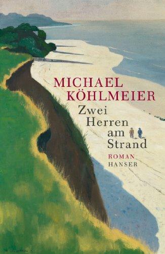 Buchseite und Rezensionen zu 'Zwei Herren am Strand: Roman' von Michael Köhlmeier