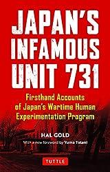 Japan's Infamous Unit 731: First-hand Accounts of Japan's Wartime Human Experimentation Program (Tuttle Classics)