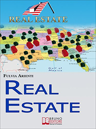 Real Estate. Guida Pratica agli Investimenti Immobiliari in ...