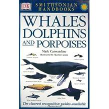 Smithsonian Handbooks: Whales & Dolphins
