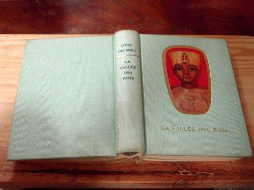 Otto Neubert. La Valle des Rois : ETut Ench Amune... traduit de l'allemand par C. Carl Munch et G. Gilberte Marchegay