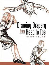 Drawing Drapery from Head to Toe (Dover Art Instruction) by Cliff Young (2007-06-26)