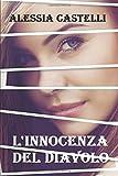 Scarica Libro L innocenza Del Diavolo (PDF,EPUB,MOBI) Online Italiano Gratis