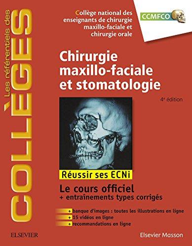 Chirurgie maxillo-faciale et stomatologie: Russir les ECNi