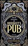 Bienvenue au Mordret's Pub, tome 1 : La petite serveuse par Duc